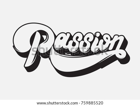 passion. vector handwritten...