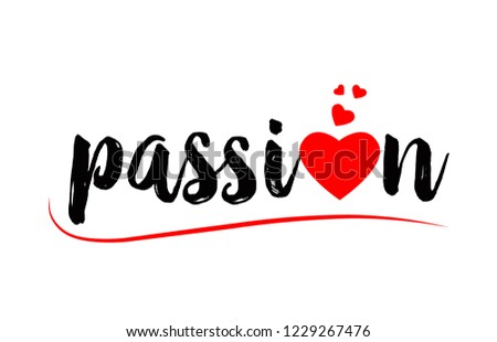 passion word text with red love heart suitable for logo or typography design
