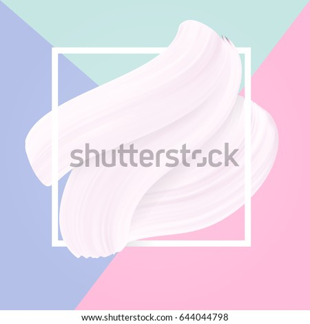 Pastel colors and white smear in frame light abstract background, drawing vector texture