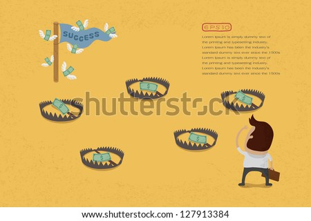 Path to success have a dollar banknotes on bear trap , eps10 vector format
