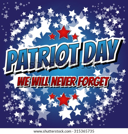 Patriot day - Comic book style greeting card on abstract background. #315365735