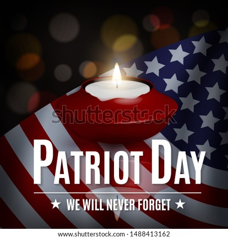 Patriot Day illustration. patriotic template for greeting card, flyer, poster, banner. American flag, candle, holiday message, lights. We will never forget the Victims of 9.11 Terrorist Attacks.