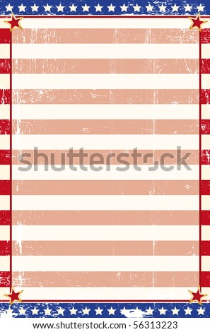 Patriotic grunge background. An american poster for your message.