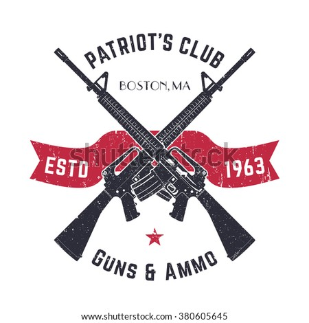 Patriots club vintage logo with crossed guns, gun shop vintage sign with assault rifles, gun store emblem on white, vector