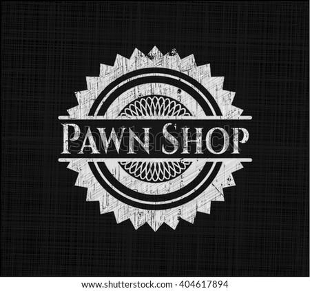 Pawn Shop chalkboard emblem written on a blackboard