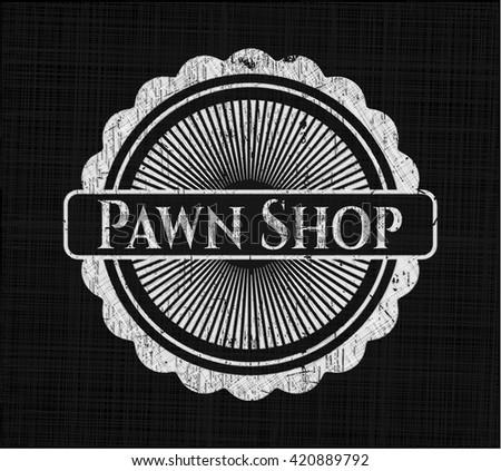 Pawn Shop on chalkboard