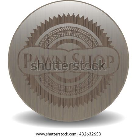 Pawn Shop retro style wood emblem
