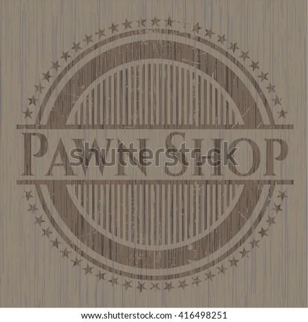 Pawn Shop retro style wooden emblem