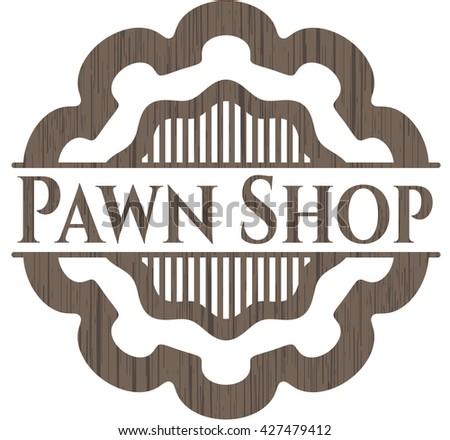 Pawn Shop wooden emblem. Vintage.