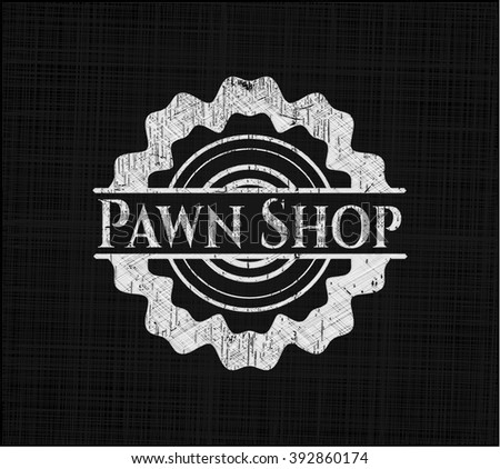 Pawn Shop written with chalkboard texture