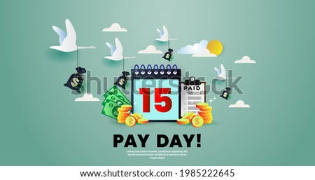 Pay Day poster. salary payment concept. with bag of money, gold coins, calendar and clock. Payroll, annual bonus, income, payout. Vector illustration Stock photo ©