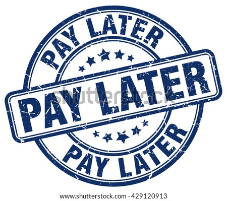 pay later blue grunge round
