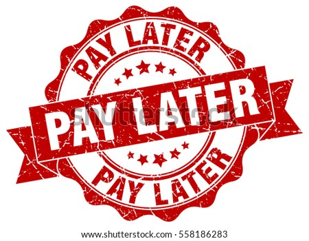 pay later stamp sticker seal