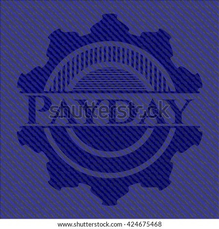 Payday badge with denim texture