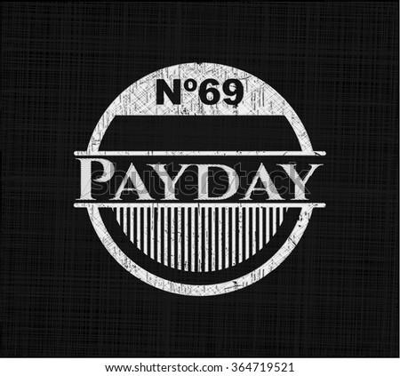 Payday chalkboard emblem on black board