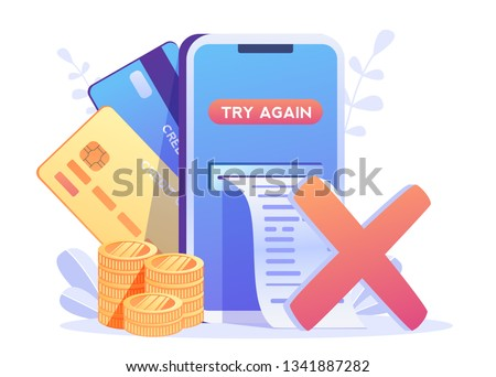 Payment filed, error, try again.Online Card Payment Concept ,Easy Payments Easy Edit and Customize, Money transfer, Mobile Wallet concept for banner, mobile app, landing page,
