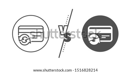 Payment method sign. Versus concept. Change credit card line icon. Line vs classic change card icon. Vector