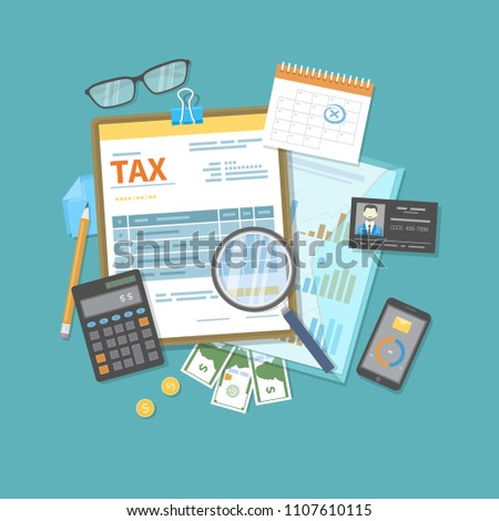 Payment of tax, invoices, bills concept. Financial calendar, money, tax form on clipboard, magnifying glass, calculator, pen, folder. Payday icon. Vector illustration