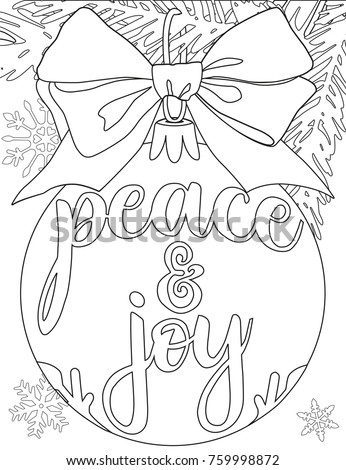 Stock Photo Peace and joy black and white poster with tree branch, decorations, ribbon and snowflakes. Coloring book page for adults and kids. Christmas theme flat vector illustration for gift card or banner.