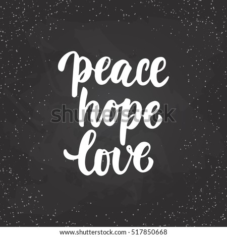 peace hope love lettering christmas and new year holiday calligraphy phrase isolated on