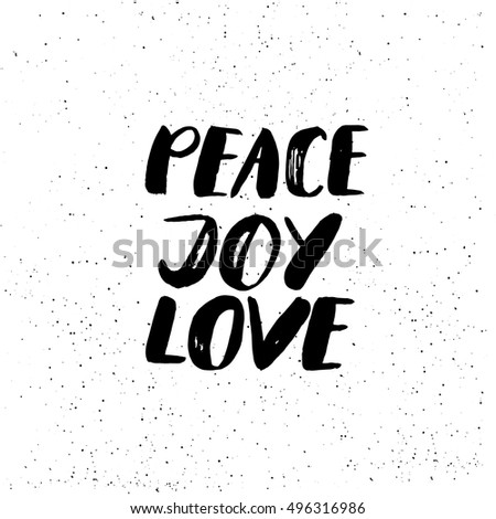 peace  joy  love   freehand ink