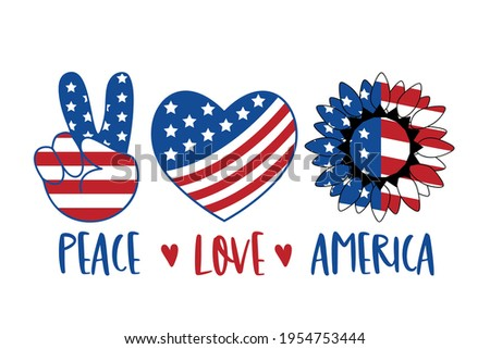 Peace Love America Patriotic T shirt Design. 4th of July Patriotic Symbols. Stars and Stripes. Heart, Peace, Love, Sunflower. Independence day symbol with US Flag texture. Vector illustration. Foto stock ©