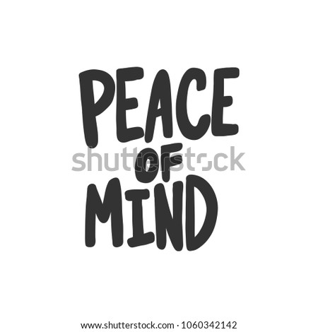 Peace of mind. Sticker vector for social media post. Hand drawn illustration design. Bubble pop art comics style. Good as poster, t shirt print, card, wallpaper, video or blog cover