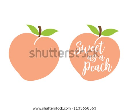 """Peach logo with quote """"Sweet as a Peach"""" vector illustration."""