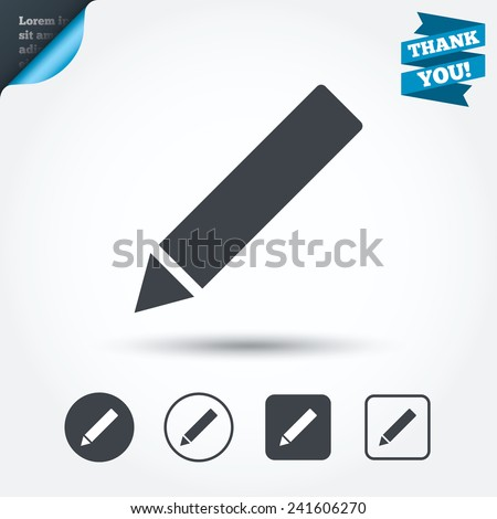 Pencil sign icon. Edit content button. Circle and square buttons. Flat design set. Thank you ribbon. Vector