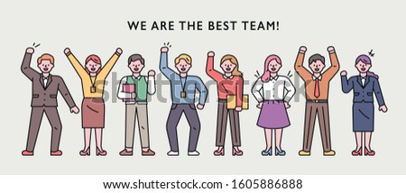 People characters showing the best teamwork. Raise your hands and make a lively look. flat design style minimal vector illustration.