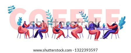 People Drink Coffee Motivation Typography Banner. Man and Woman Talking at Cafe Table on Advertising Flyer. Creative Lunch Concept for Cafeteria Print Poster Flat Cartoon Vector Illustration