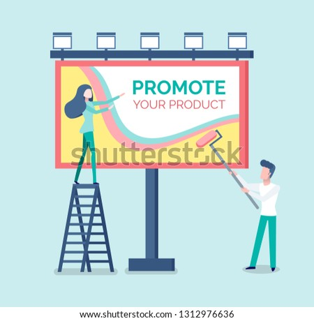 People painting advertisement on billboard vector. Man and woman standing on ladder and using tools, placement of adverts, advertising and promotion