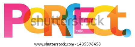 PERFECT. colorful vector concept word typography ストックフォト ©