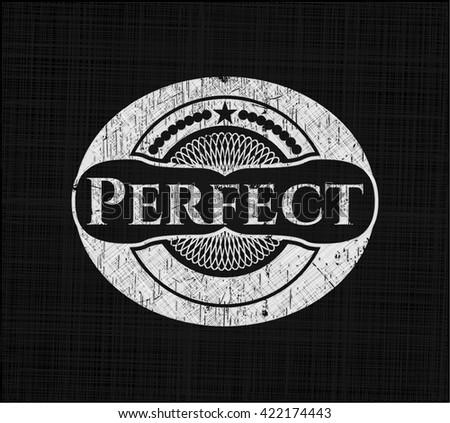Perfect on chalkboard