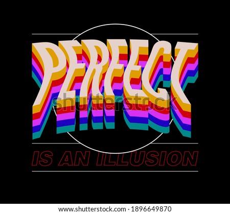 perfect typographic slogan print design