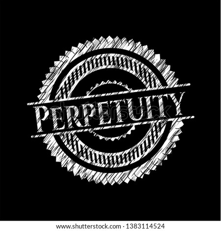 Perpetuity chalk emblem written on a blackboard. Vector Illustration. Detailed. #1383114524