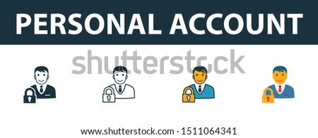 Personal Account icon set. Four elements in diferent styles from icons collection. Creative personal account icons filled, outline, colored and flat symbols.
