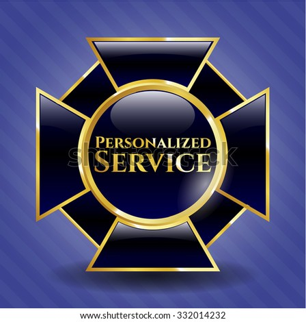 Personalized Service gold emblem or badge