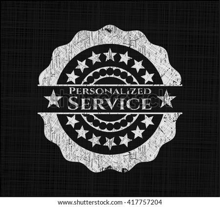 Personalized Service written on a chalkboard