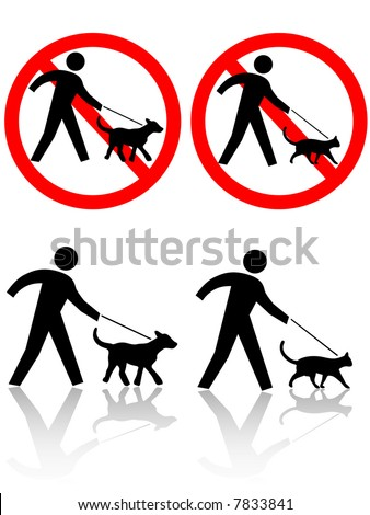 Persons walk pet dog, cat. Icons: PETS ALLOWED on leashes; or NO DOGS CATS. Or PET CROSSING.