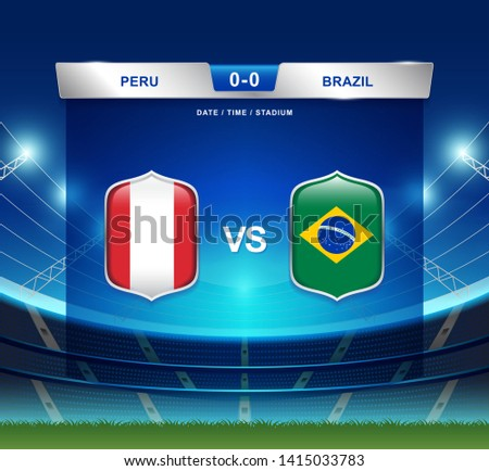 Peru vs Brazil scoreboard broadcast template for sport soccer south america's tournament 2019 group A and football championship vector illustration