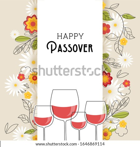 Pesach celebration concept , Jewish Passover holiday. Greeting card with four wine glasses and spring flowers. vector illustration