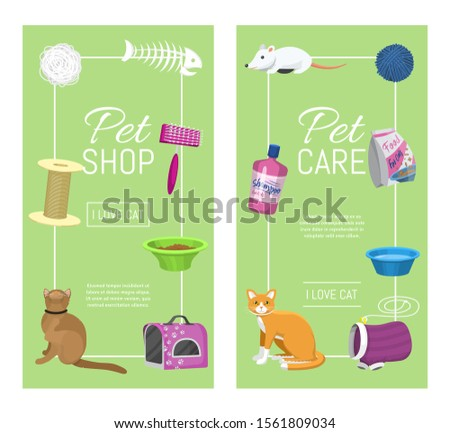Pet care supplies vector illustration. Animal cares, cats feeding and pets walking. Vertical banners templates. Cat accessories and equipment