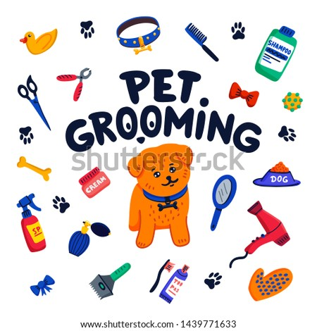 Pet grooming concept. Happy little dog, pet grooming lettering and goods for grooming on white background. Dog care, grooming, hygiene, health. Pet shop, accessories. Flat style vector illustration