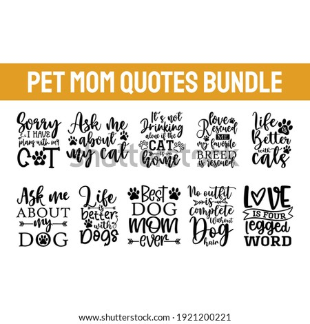 Pet Mom Bundle of 10 svg eps Files for Cutting Machines Cameo Cricut, Dog Mom, Funny Fur Mom, Cat Lover, Rescue Mama