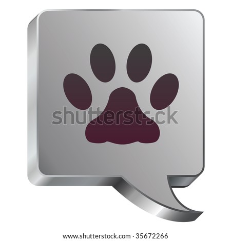 Pet paw print icon on stainless steel modern industrial voice bubble icon suitable for use as a website accent, on promotional materials, or in advertisements.