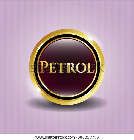 Petrol gold shiny badge
