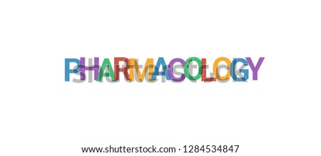 Pharmacology word concept. Colorful