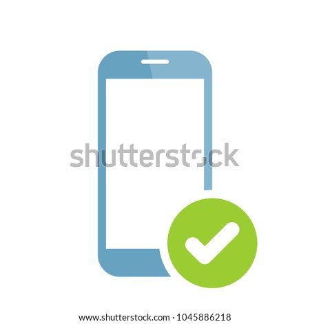 Phone confirmation icon. Mobile phone icon with check sign. Mobile phone icon and approved, confirm, done, tick, completed symbol. Icon, phone, mobile, tick, check, agree, app, apply, cell, ok, vector