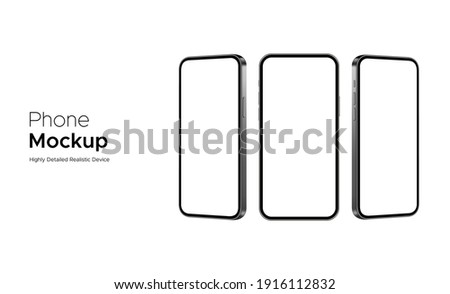 Phone Mockup, Highly Detailed Realistic Devices Isolated on White Background, Front and Side View. Vector Illustration